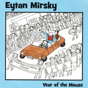 Eytan Mirsky, Year of the Mouse